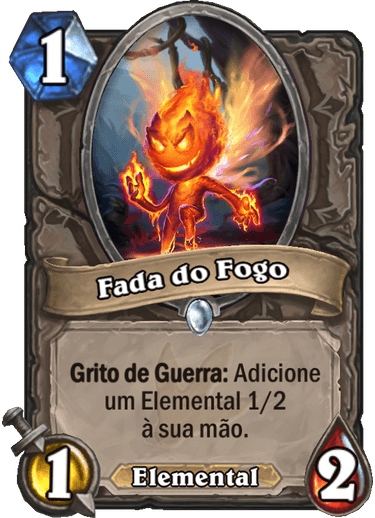 Fada do Fogo - Card Neutro de Hearthstone